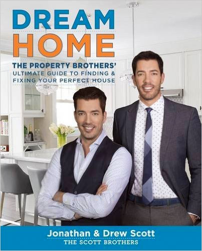 Property Brothers Dream Home Book